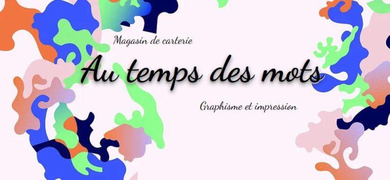LE TEMPS DES MOTS